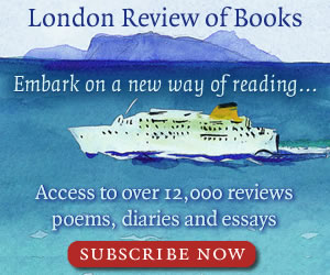 London Review of Books - Subscribe today