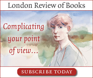 London Review of Books - subscribe now